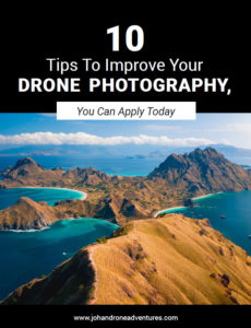 10 Tips To Improve Your Drone Photography - Johan Drone Adventures