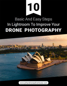 10 Basic And Easy Steps In Lightroom - Johan Drone Adventures